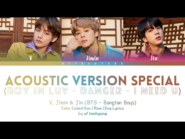BTS (V, Jimin, Jin) - Special Acoustic Medley (Color Coded Lyrics/Eng/Rom/Kan)