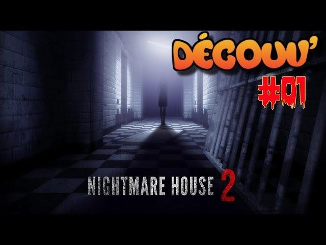 Nightmare House 2 [DECOUV] PC (part 1)