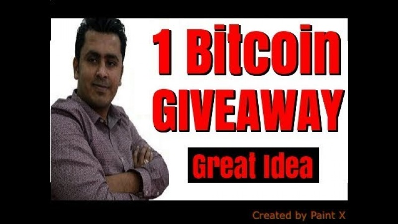 1 Bitcoin Giveaway ! Jump In For Great Idea !