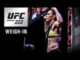 Прямая трансляция церемонии показательной взвешивания участников турнира UFC 222.