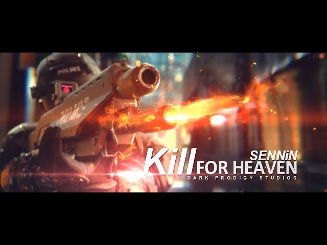 2017 Game Trailers Montage Kill for heaven