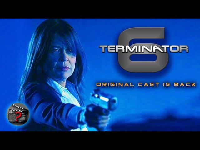 Terminator 6 Reboot Trailer 2019 Original Cast Linda Hamilton Arnold Schwarzenegger Fanmade