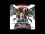 The Witcher 3 Wild Hunt - Blood and Wine Soundtrack - Main Theme (Japanese)