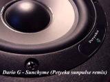 Dario G- Sunchyme (Petyeka sunpulse remix)