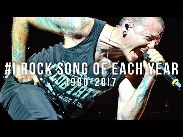 THE 1 ROCK SONG OF EACH YEAR | 1990 - 2017
