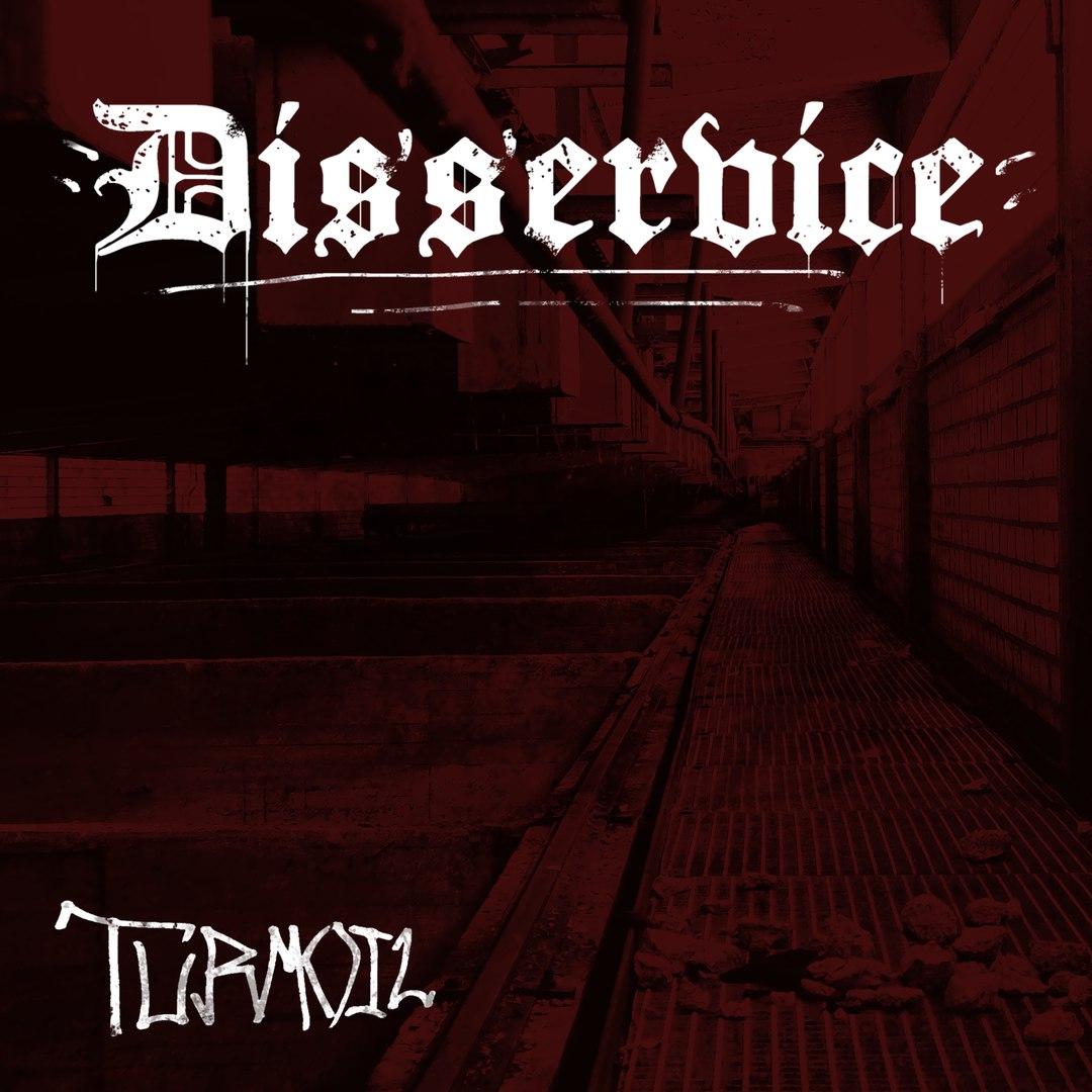 Disservice - Turmoil [EP] (2017)