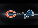 Week 15 / 16.12.2017 / Chicago Bears @ Detroit Lions