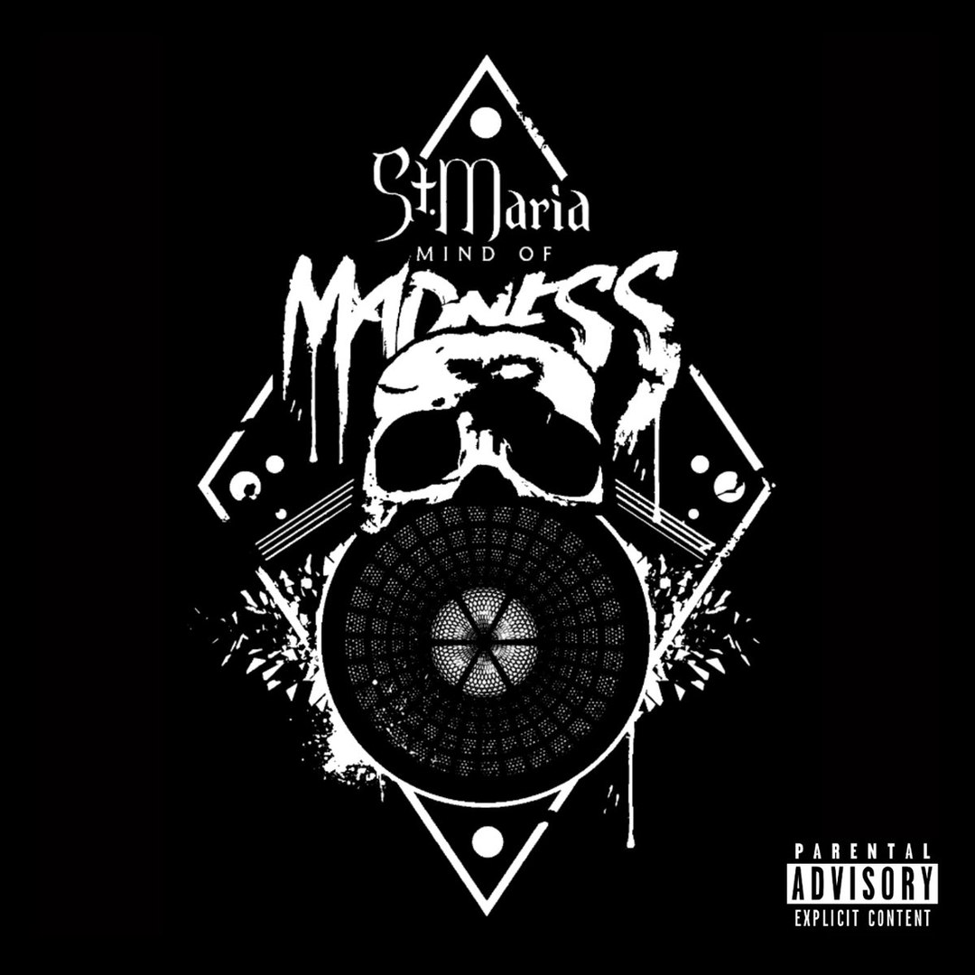 St. Maria - Mind of Madness [EP] (2017)