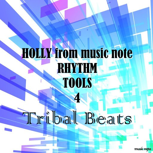 Holly альбом HOLLY from Music Note Sound Tools 4 Tribal Beats