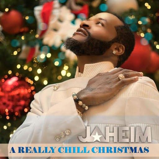Jaheim альбом A Really Chill Christmas