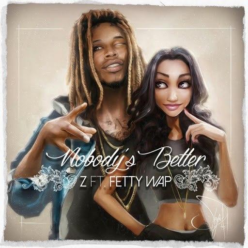Z альбом Nobody's Better (feat. Fetty Wap)