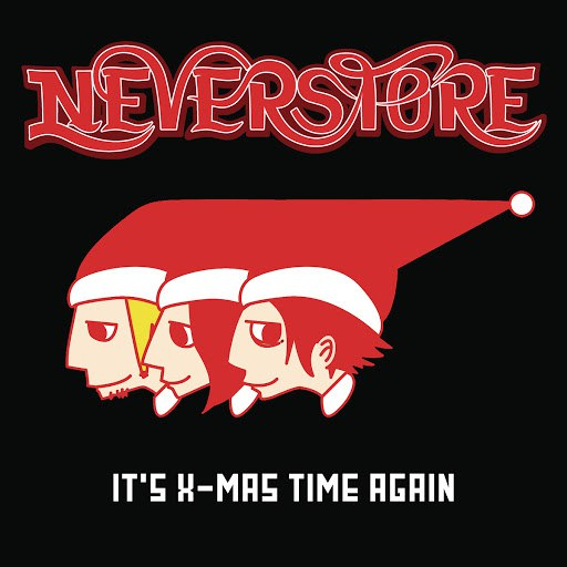 Neverstore альбом It's X-mas Time Again