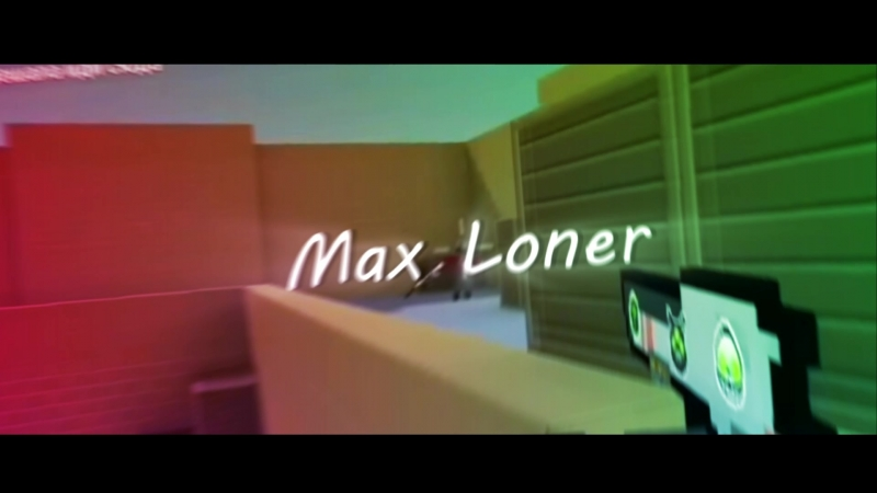 Test intro for Max Loner))