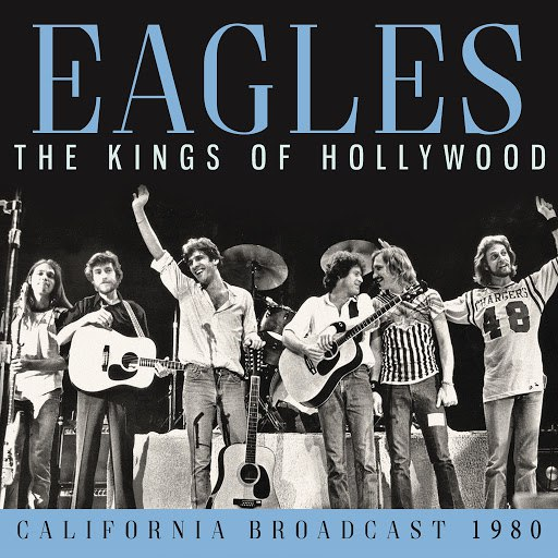 EAGLES альбом Kings of Hollywood (Live)