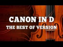 Canon in D - The Best Versions   Rock Orchestral Piano Violin Trance Dance   Epic Music VN