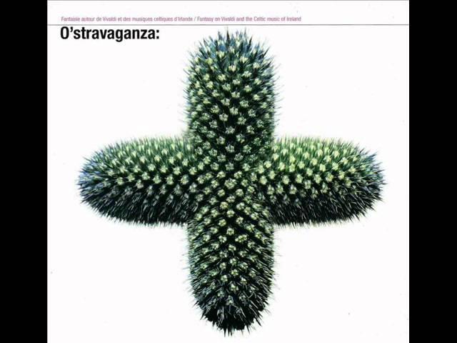 O'Stravaganza - Jig della inquietudine