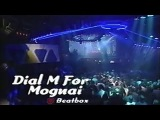 Dial M For Moguai - Beatbox (Live @ Club Rotation 1996)