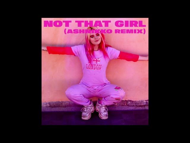 GIRLI - Not That Girl (Ashnikko Remix)