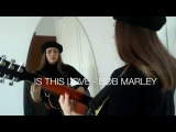 Is This Love - Bob Marley Allen Stone version (white soul cover)