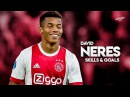 David Neres - Skills , Goals Assists - 2017/2018 HD