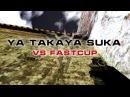 CS16 Ya taka suka vs fastcup