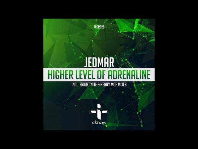 Jedmar - High Level Of Adrenaline (Fright Nite Remix)