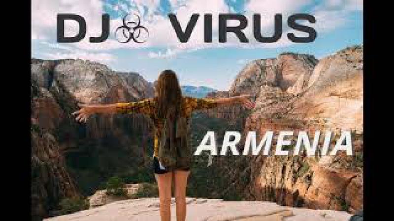 DJ VIRUS - Armenian super hits 2018 | Hakakan lavaguyn erger