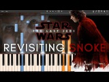 Revisiting Snoke - Star Wars 8 The Last Jedi OST (Synthesia Piano Tutorial)+SHEETS&ampMIDI