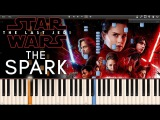The Spark - Star Wars 8The Last Jedi OST (Synthesia Piano Tutorial)+SHEETS&ampMIDI