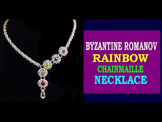 HOW TO MAKE A RAINBOW CHAINMAILLE NECKLACE BYZANTINE CHAINMAILLE