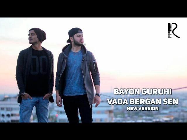 Bayon guruhi - Va'da bergan sen   Баён гурухи - Ваъда берган сен (new version)
