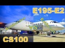 Embraer E195 E2 vs Bombardier CS100