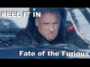 FATE OF THE FURIOUS Movie Review REEL IT IN