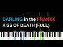 FULL DARLING in the FRANXX OP「KISS OF DEATH」 Piano tutorial sheets 「ダリフラ」OP 主題歌楽譜
