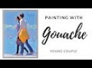 Painting a young couple with gouache from a photo - demonstration by Lena Rivo