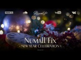Numall Fix- New Year Celebration (Original Mix) (Royalty Free Music)