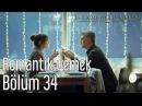 İstanbullu Gelin 34 Bölüm Romantik Yemek