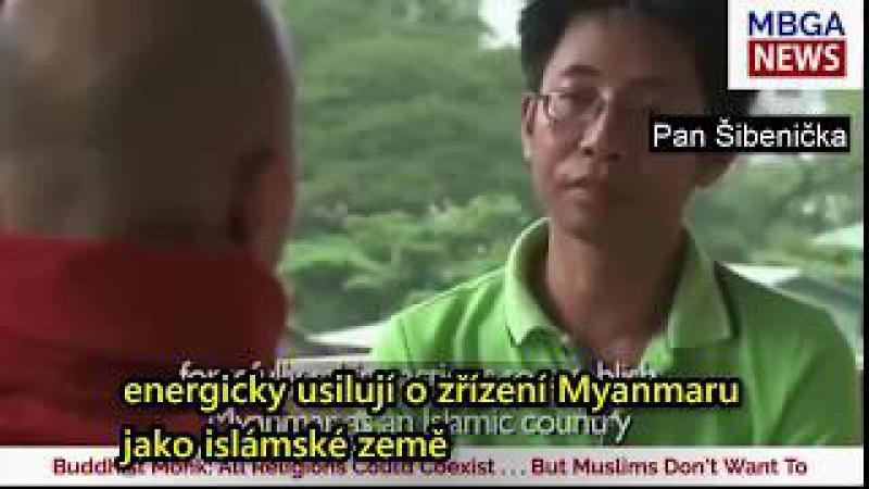 Ashin Wirathu o soužití s muslimy v Barmě [cz titulky]