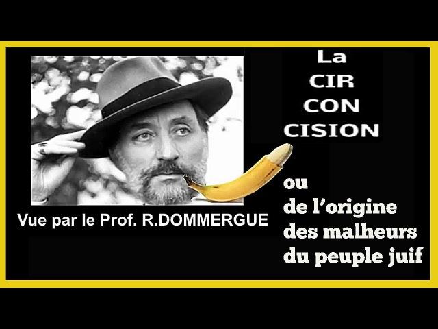 La CIRCONCISION au 8 ième jour vue par un endocrinologue juif... R. Dommergue. Lire descriptif