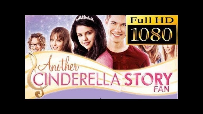 Another Cinderella Story 2008 Full Movie Selena Gomez, Drew Seeley, Jane Lynch