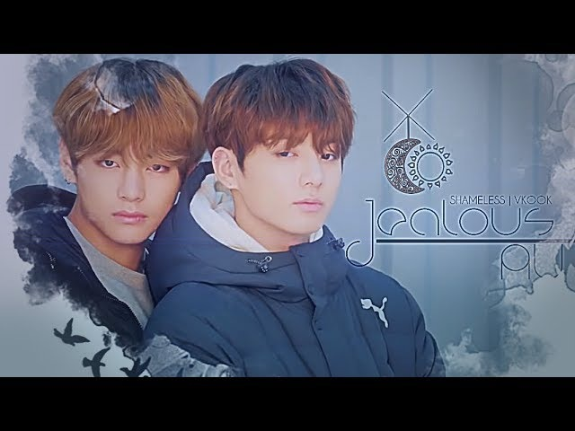 Vkook ✧ Shameless [ Jealous / Obsession Au ] 18