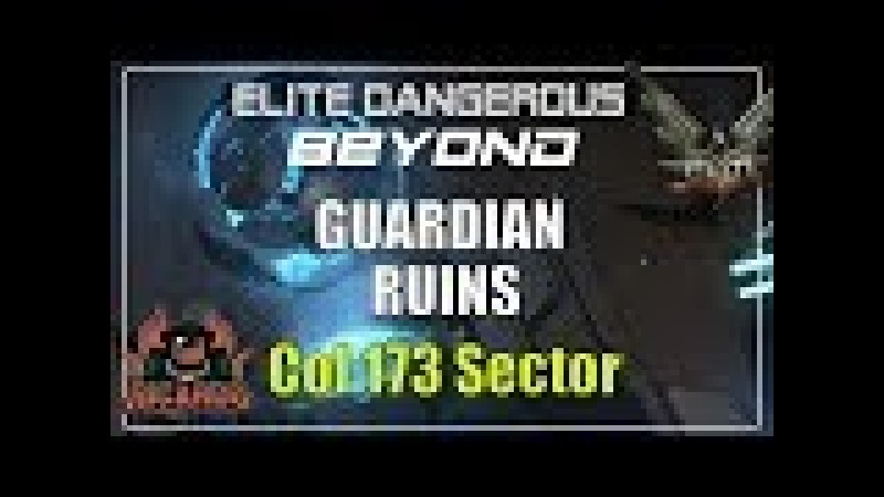 Elite: dangerous Activating Guardian Ruins Col 173 Sector