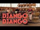 Django Django - Tic Tac Toe First Light - Session at Bar Gallia