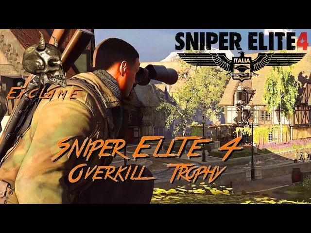 Sniper Elite 4 Deathstorm 3 Overkill Trophy Achievement Guide