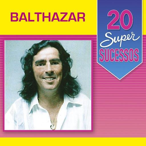 Balthazar альбом 20 Super Sucessos: Balthazar