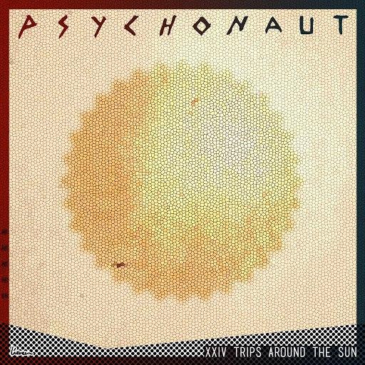 Psychonaut альбом 24 Trips Around The Sun