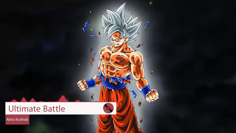 Dragon Ball Super Soundtrack Full : Ultimate Battle - Akira Kushida (Lyrics)
