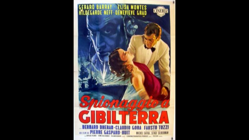 Misión en el estrecho. (Spionaggio a Gibilterra) -1964.