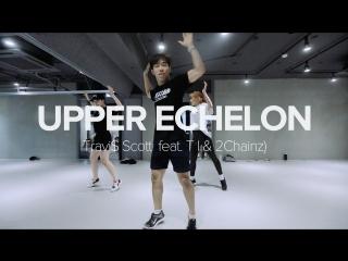 1Million dance studio Upper Echelon - Travi$ Scott (ft. TI & 2Chainz) / Koosung Jung Choreography