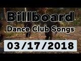 Billboard Dance Club Songs TOP 50 (March 17, 2018)